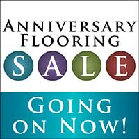 Anniversary Flooring Sale - Going On Now!