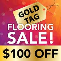 Gold tag flooring sale $100 off at Class Carpet and Floor