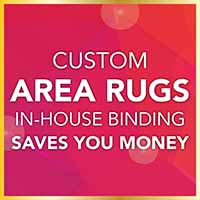 Custom area rugs and in-house binding saves you money. Class Carpet and Floor Gold tag sale